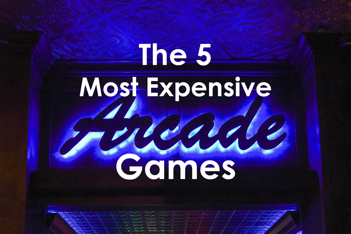 The 5 Most Expensive Arcade Games in History