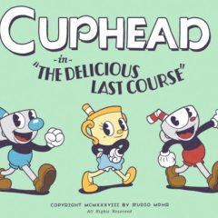 Cuphead's Last Course DLC delayed to 2020