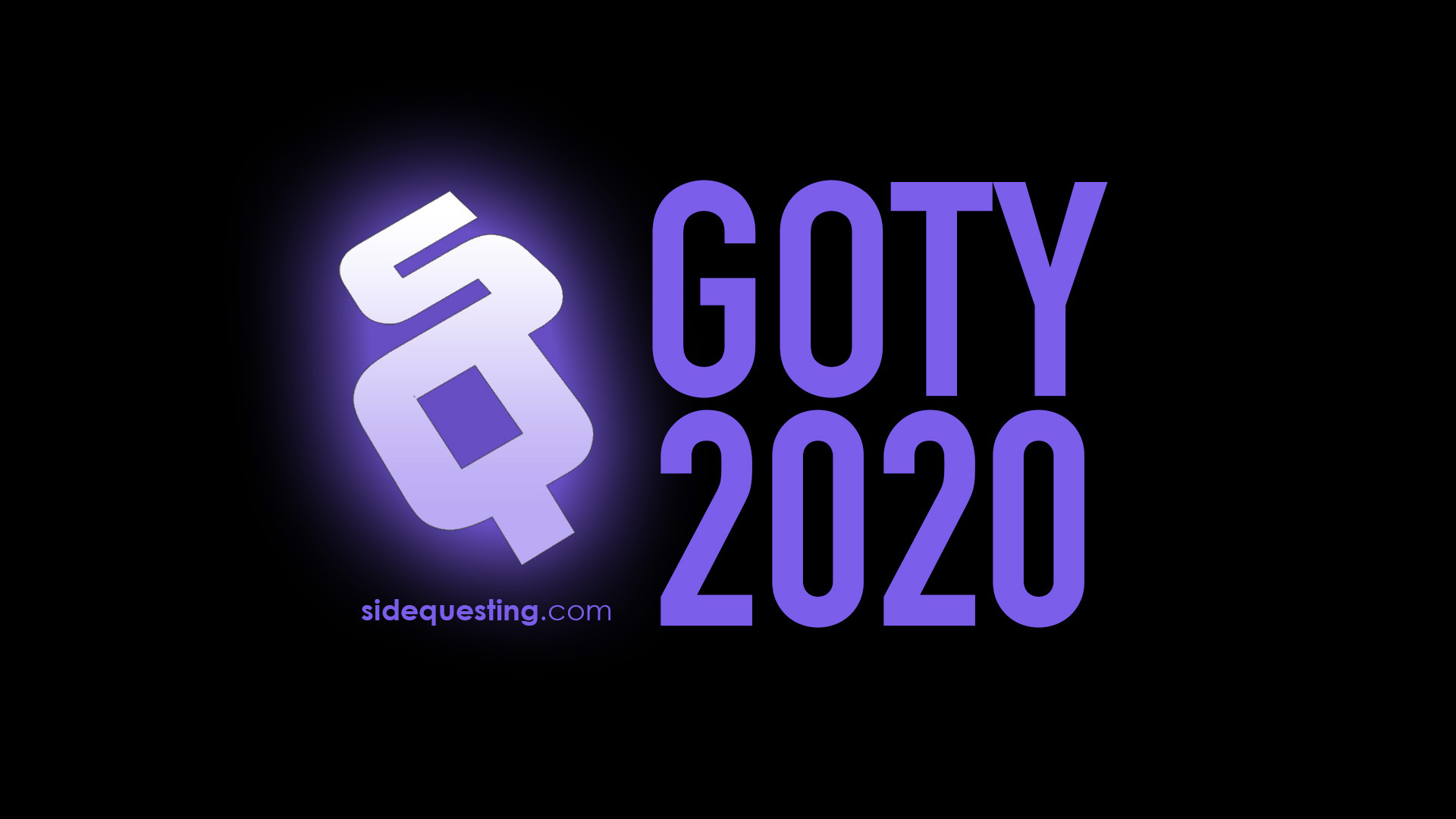The SideQuest LIVE January 1, 2021: GOTY of the Year 2020