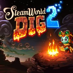 Hot Take: SteamWorld Dig 2 and craftsmanship in simplicity