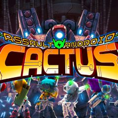 Assault Android Cactus+ hot take: Awesome action concepts