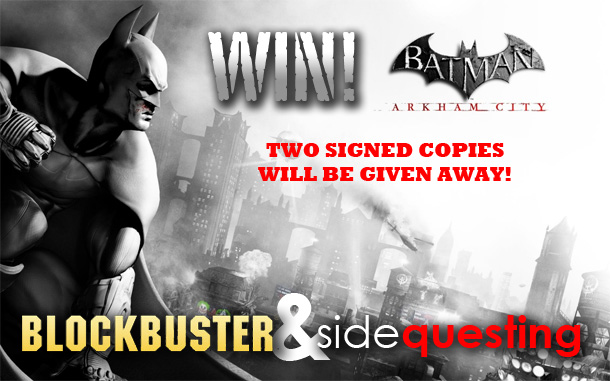 Blockbuster & SideQuesting bring you signed copies of Arkham City!