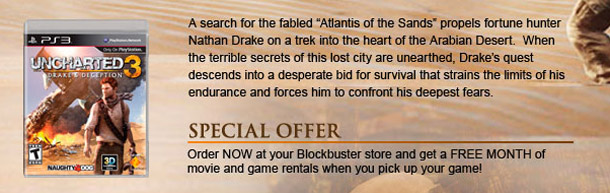 Buy Uncharted 3, get a month's worth of rentals!