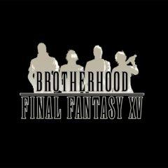 Saturday Morning Cartoons: Brotherhood Final Fantasy XV
