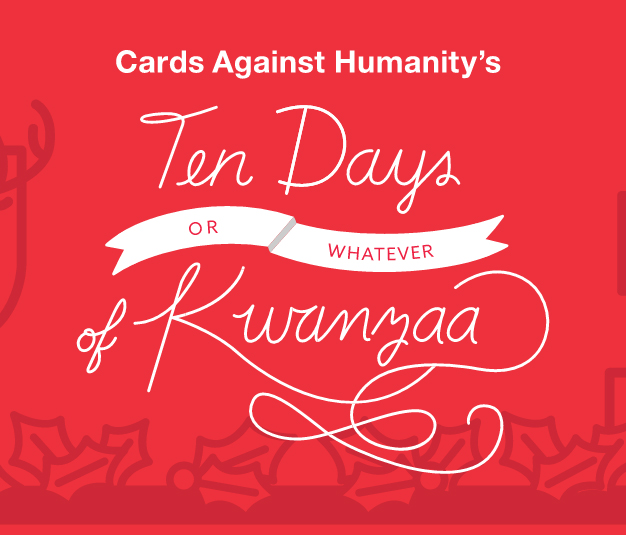 Cards Against Humanity's Ten Days or Whatever of Kwanzaa Unenveloping
