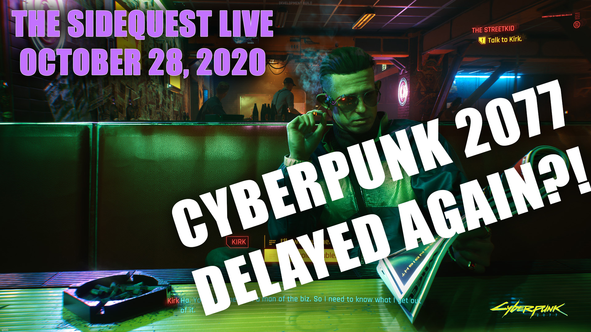 The SideQuest LIVE October 28, 2020: Delayed Again