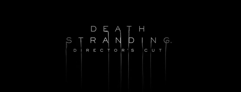 Death Stranding Director's Cut announced