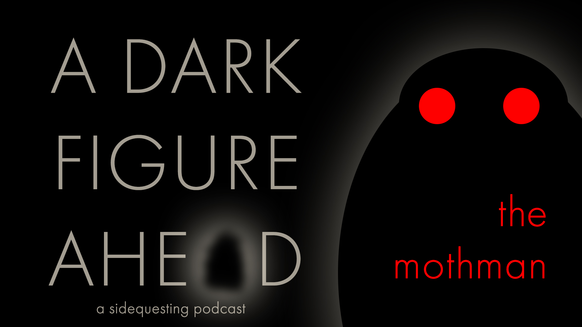 A Dark Figure Ahead: The Mothman
