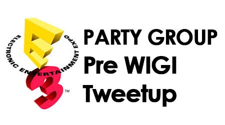 E3 Pre-WIGI Tweetup
