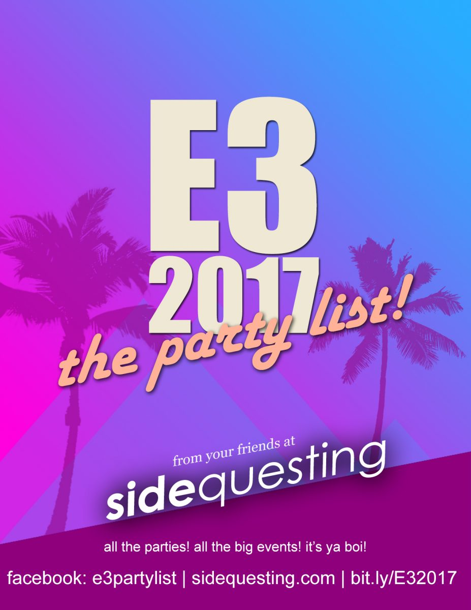 The E3 2017 Party List: Parties, events, concerts and more!