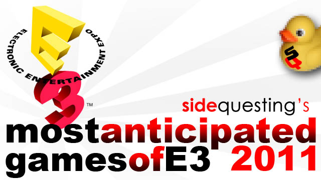 Most Anticpiated Games of E3 2011