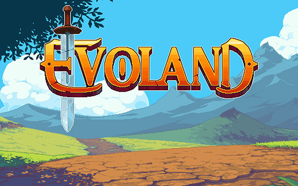 Evoland Title Screen