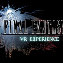 [E3 2016] Final Fantasy XV's VR Experience is terrible