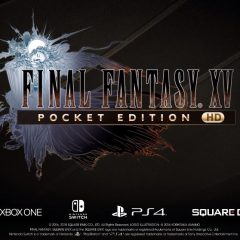 SquareEnix reveals Final Fantasy XV Pocket Edition HD for consoles