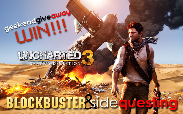 Blockbuster and SideQuesting are offering 2 copies of Uncharted 3!