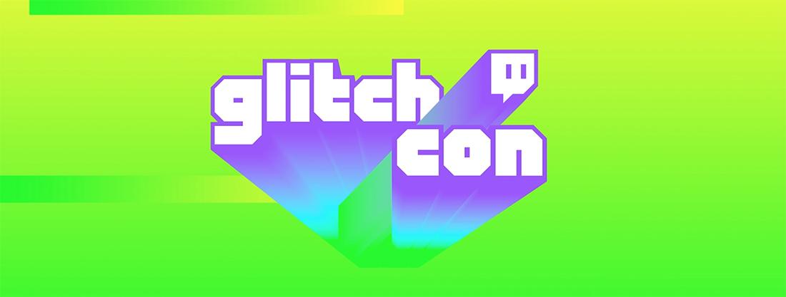 Twitch announces Glitchcon online expo