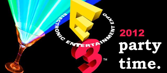 E3 2012 Party List