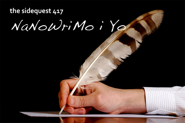 The SideQuest Episode 417: NaNoWriMo i Yo!