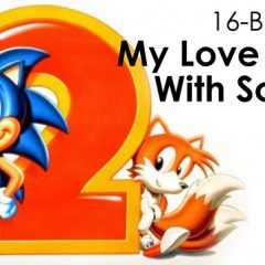 16-Bit Week: A Love Affair with Sonic 2