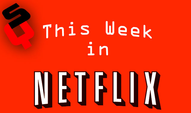 This Week in Netflix