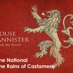 The National's version of The Rains of Castamere on Game of Thrones