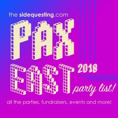The BIG PAX East 2018 Party List: Events, fundraisers, after parties and more!