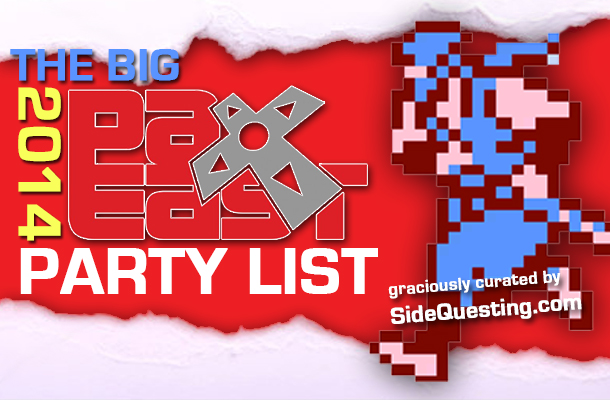 PAX East 2014 Parties
