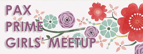PAX Prime Girls Meetup