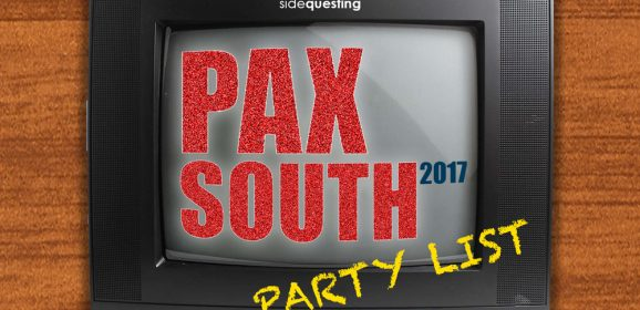 The BIG PAX South 2017 Party List: Parties, Events, and More!