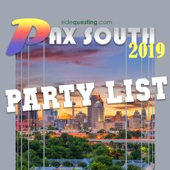 The 2019 PAX South Party List – Parties, events, concerts and more!
