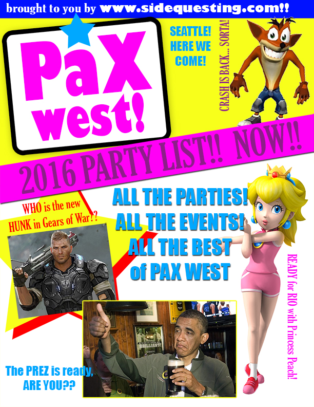 The BIG PAX West 2016 Party List: Parties, Events, Fundraisers and more!