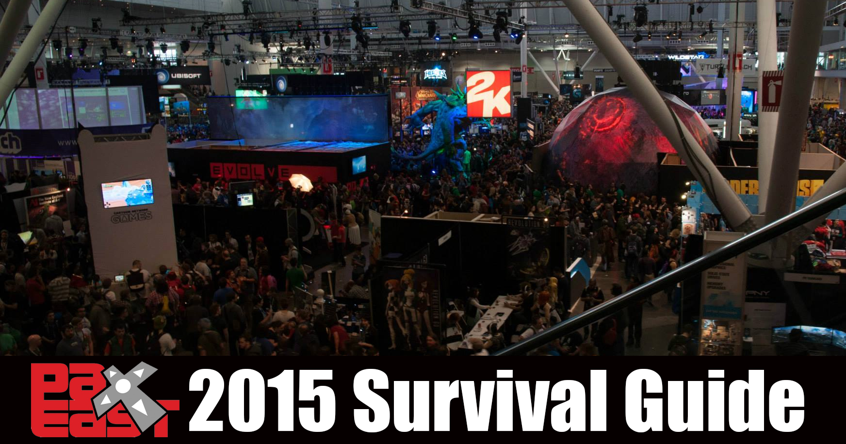 PAX East 2015 Survival Guide