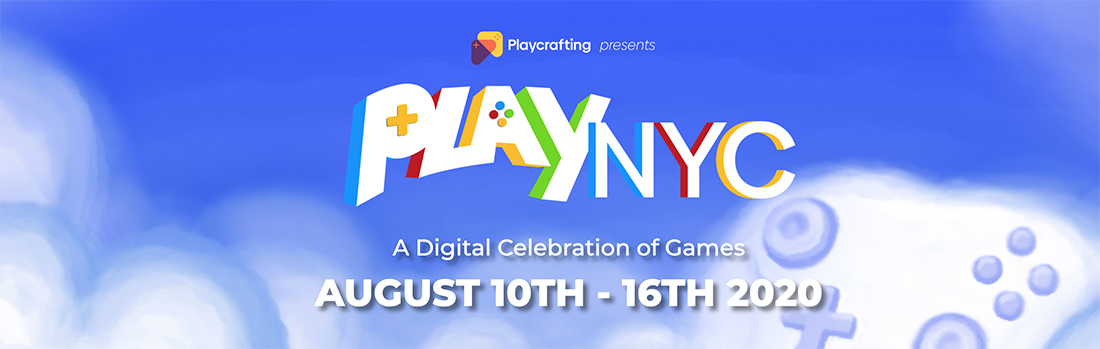 Playcrafting's Play NYC taking place online August 10-16