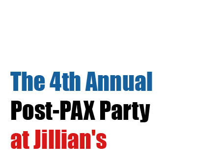 Pos PAX Party at Jillian's