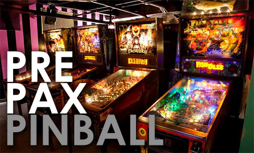 Pre PAX Pinball Party