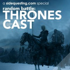 ThronesCast Random Battle: Game of Thrones Season 7 Finale