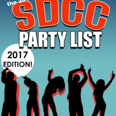 The 2017 SDCC Party List – Parties, events, concerts and more