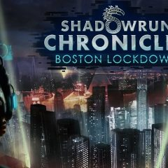 Review: Shadowrun Chronicles: Boston Lockdown