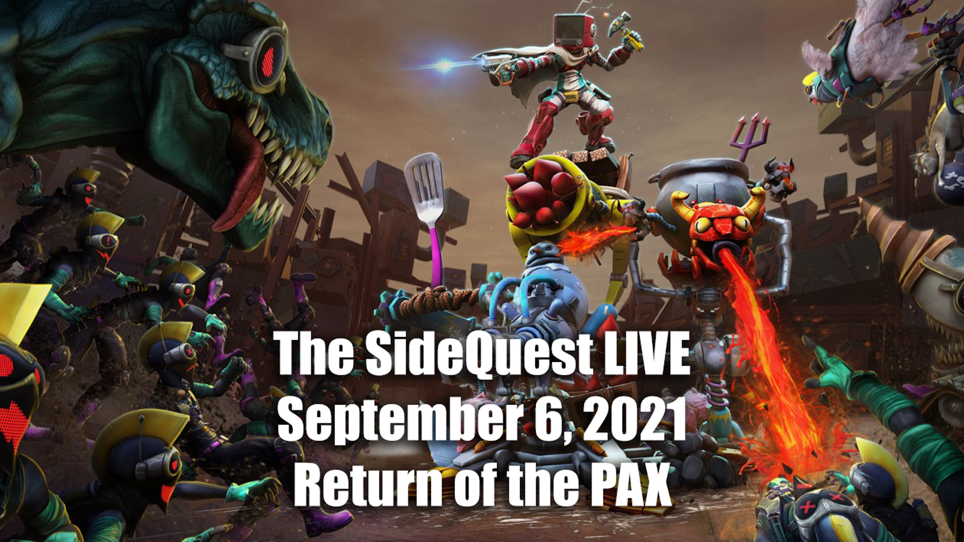 The SideQuest LIVE September 6, 2021: Return of the PAX