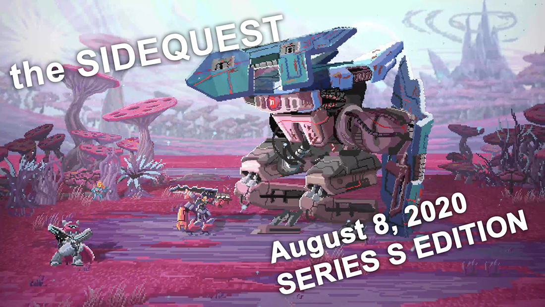 The SideQuest LIVE September 8, 2020: SERIES S EDITION