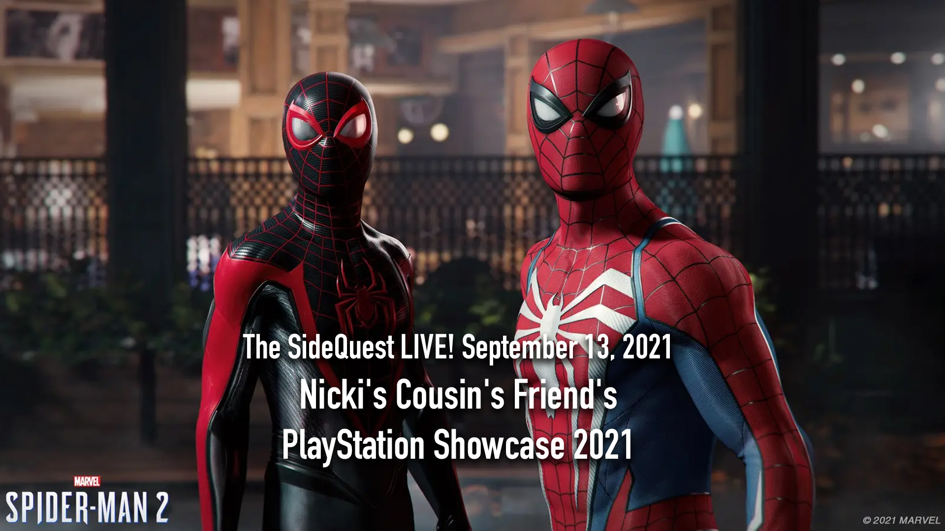 The SideQuest LIVE September 13, 2021: Nicki's Cousin's Friend's PlayStation Showcase 2021