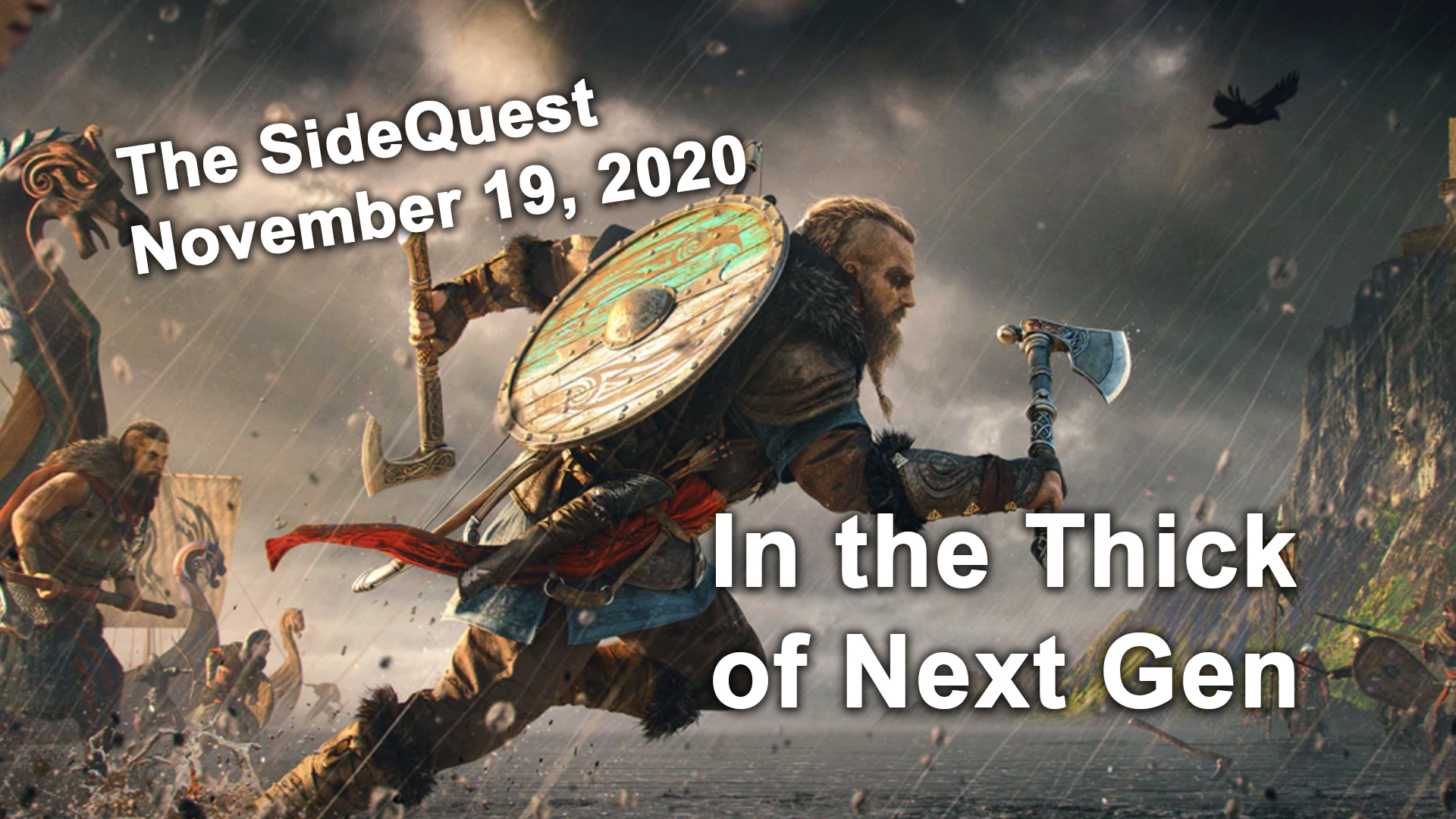 The SideQuest November 19, 2020: In the Thick of Next Gen