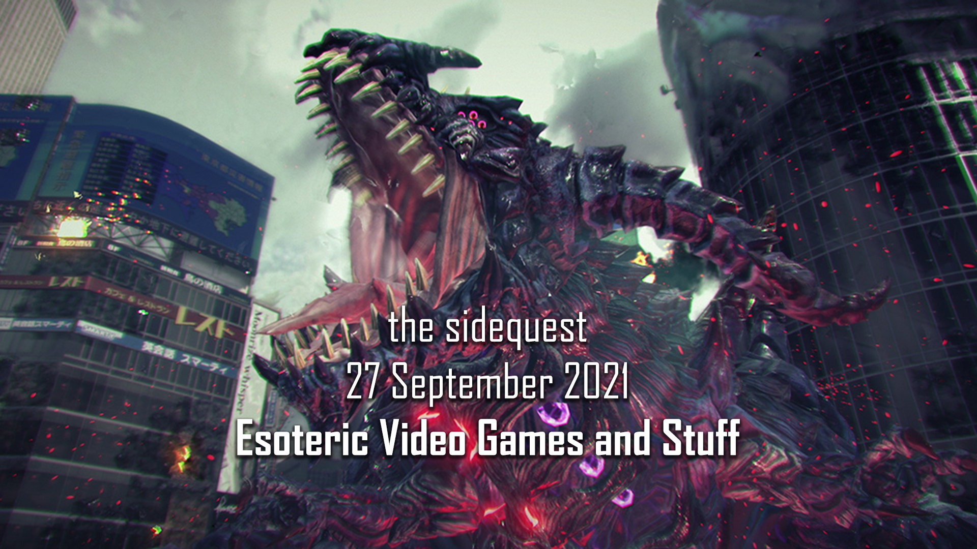 The SideQuest LIVE! September 27, 2021: Esoteric Video Games and Stuff