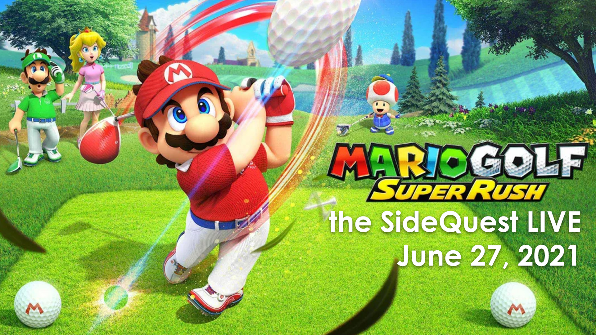 The SideQuest LIVE June 27, 2021: Mario Golf and Disgaea 6