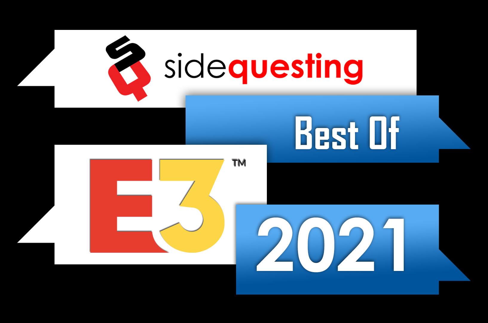 SideQuesting's Best of E3 2021