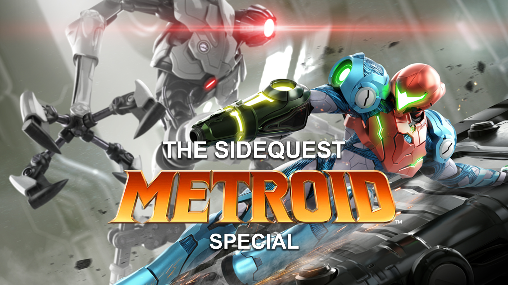 The SideQuest: METROID SPECIAL