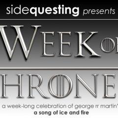 "It's the ""Week of Thrones"" – A Game of Thrones appreciation week"